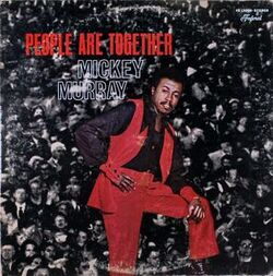 Mickey Murray - People Are Together - Complete LP