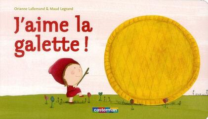 Roule Galette - J'aime la galette