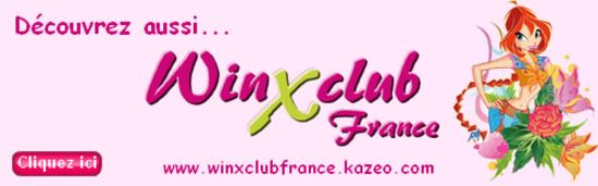 Découvrez aussi WinxClubFrance