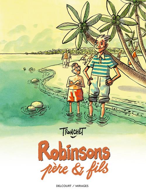 Robinsons père & fils - Tronchet
