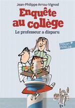Le professeur a disparu, Jean-Philippe Arrou-Vignod