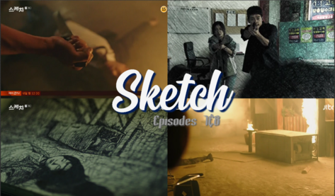 Sketch ~ Episode 7&8