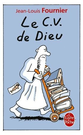 A gagner : Un exemplaire (format poche) du CV DE DIEU de Jean-Louis Fournier.