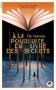 A la poursuite du livres des secrets de Eric Savoisien
