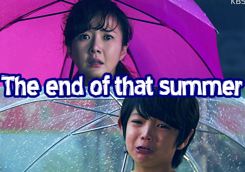 The end of that summer (drama sp)