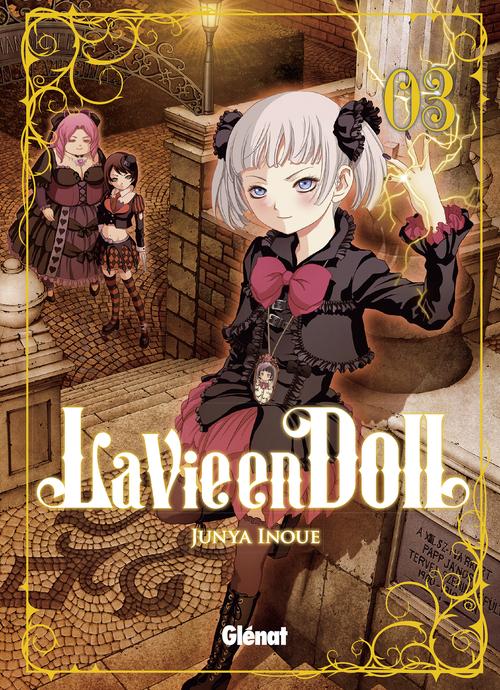 La vie en doll - Tome 03 - Junya Inoue