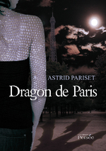 Chronique Dragon de Paris d'Astrid Pariset