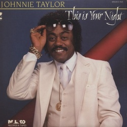 Johnnie Taylor - This Is Your Night - Complete LP