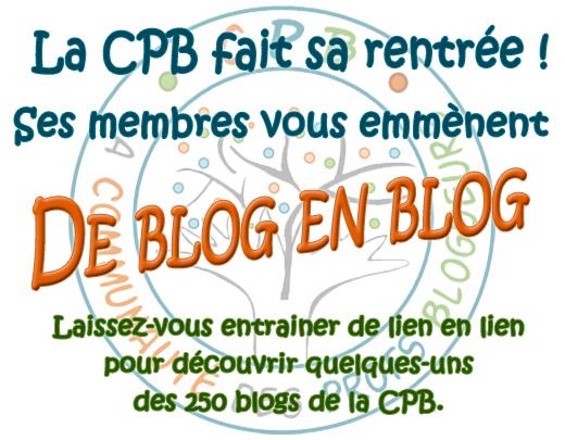 La C.P.B fait sa rentrée, de blog en blog