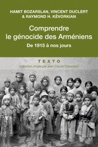 Comprendre le génocide des Arméniens - ouvrage collectif