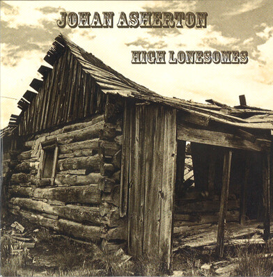 Cover me # 44 : Johan Asherton - High Lonesomes (2010)