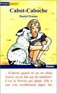 Cabot-Caboche (C'est Ça la vie Pocket Junior, #J 040)