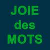 Joie Des Mots