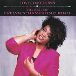 """Evelyn """"Champagne"""" King - Love Come Down / The Best Of - Complete CD"""
