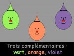 Trois couleurs complémentaires