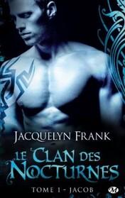 Le Clan des Nocturnes (Jacquelyn Frank)