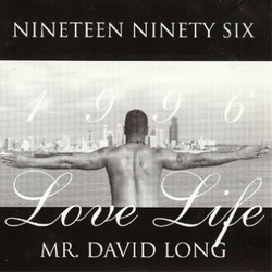 Mr. David Long - Love Life - 1996