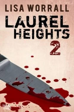 Enquête à LAUREL HEIGHTS 2   de Lisa Worrall