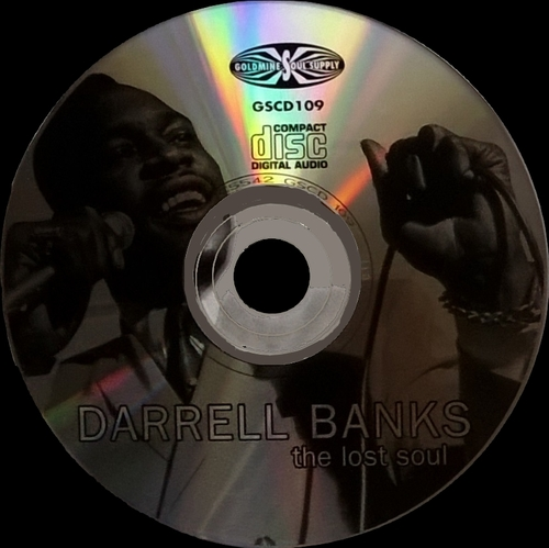 "Darrell Banks : CD "" The Lost Soul 66-69 The Complete Darrell Banks "" Goldmine Soul Supply Records GSCD 109 [ UK ]"