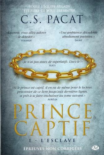 L'Esclave de C.S. Pacat - Prince captif, tome 1