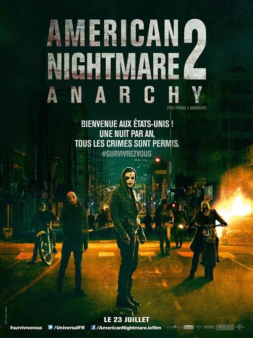 "Bonsoir a l'honneur : "" Américain Nightmare 2 : Anarchy """