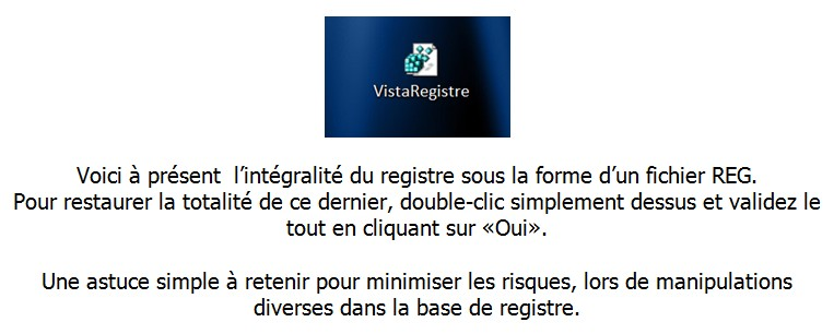 VISTA – SAUVEGARDER FACILEMENT LA BASE DE REGISTRE