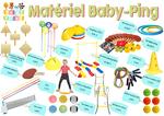Commande de matériel - Baby Ping & Initiation