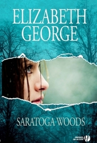 Saratoga Woods, tome 1 Elizabeth George