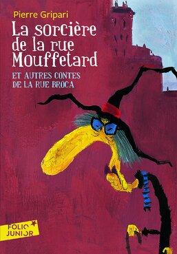 la sorcière de la rue Mouffetard et autres contes de la rue Broca de Pierre Gripari