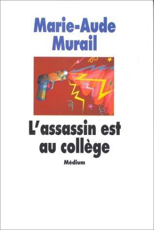 Marie-Aude Murail, L'assassin est au collège