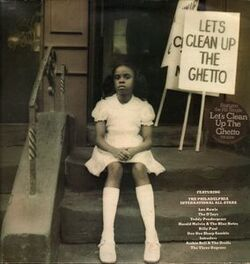 The Philadelphia International All Stars - Let's Clean Up The Ghetto - Complete LP