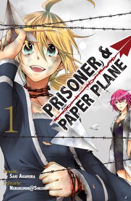 Prisoner & paper plane vol.1 (manga)
