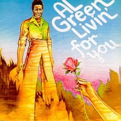 Al Green - Livin' For You - Complete LP