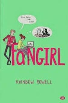 """Fiche de lecture de """"Fangirl"""" de Rainbow Rowell"""