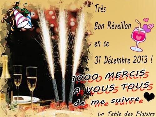 TRÈS BON RÉVEILLON A VOUS TOUS ! A l'Année prochaine ...