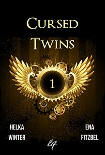 Cursed Twins, tome 1 (Ena Fitzbel et Helka Winter)