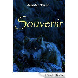 Souvenir (L'Âme du Loup I) de Jennifer Clavijo.