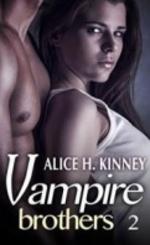 Vampire brothers - Alice H. Kinney