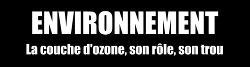L'ozone : bon ou mauvais ?