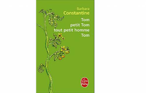 Tom, petit Tom, tout petit homme, Tom - Barbara Constantine
