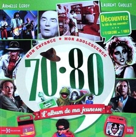 L-album-de-ma-jeunesse-70-80-1.JPG