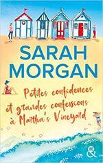 Chronique Petites confidences et grandes confessions à Martha's Vineyard de Sarah Mogan