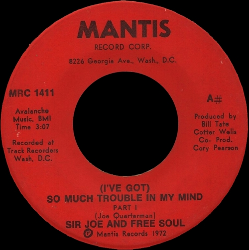 1972 : Sir Joe & Free Soul : Single SP Mantis Records MRC 1411 [ US ]