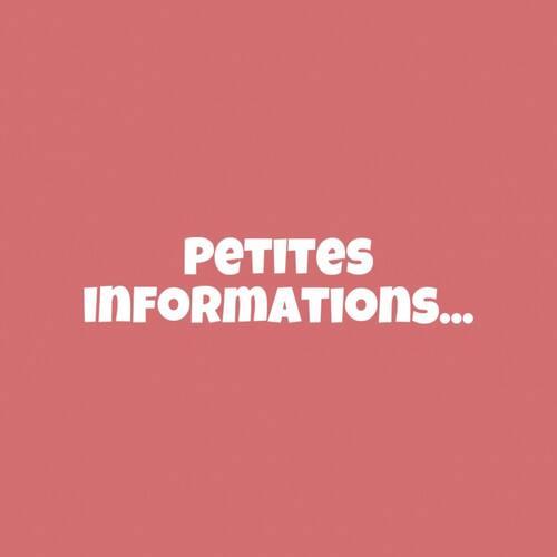 Petites Infos