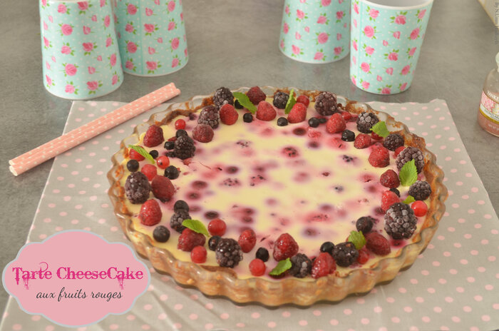 Tarte CheeseCake {aux fruits rouges}