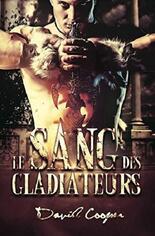 Le sang des gladiateurs