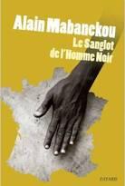 Le Sanglot de l'Homme Noir d'Alain Mabanckou