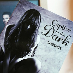 Captive in the dark - CJ Roberts