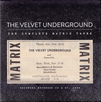 Cadeau! The Velvet Underground - The Complete Matrix Tapes (set one)