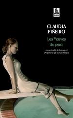 """Les veuves du jeudi "" de Claudia Piñeiro"